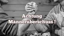 Embedded thumbnail for Achtung Männerüberschuss